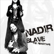 Nadir - Slave: The Remixtape (cd + digital)